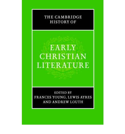 Cambridge History of Early Christian Literature