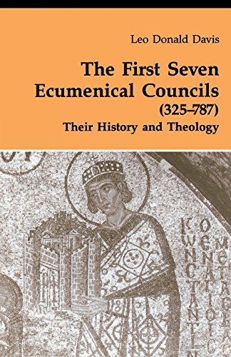 Leo Donald Davis - The First Seven Ecumenical Councils