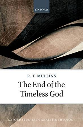 RT Mullins - The End of the Timeless God