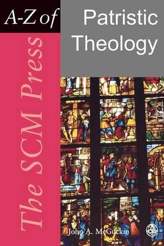 SCM Press AZ of Patristic Theology