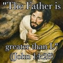 the father is greater than jesus